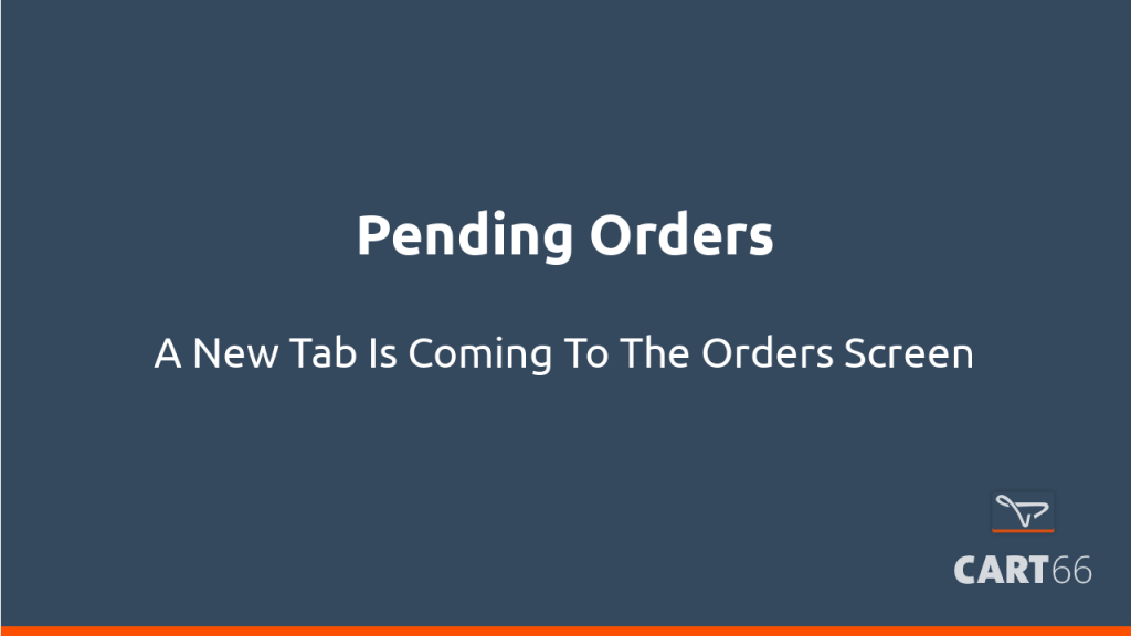 New Pending Orders